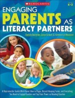 Engaging Parents as Literacy Partners: A Reproducible Toolkit with Parent How-To Pages, Record-Keeping Forms, and Everything You Need to Engage Famili