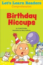 Birthday Hiccups