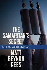 The Samaritan's Secret: An Omar Yussef Mystery