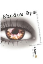 Shadow Ops: The Secret Exploits of Priscilla Roletti: Vol. 3 the Unseen