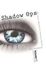 Shadow Ops: The Secret Exploits of Priscilla Roletti: Vol. 2 Shadow Chasers