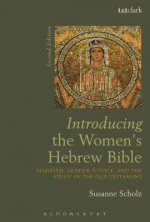 Introducing the Women's Hebrew Bible: Feminism, Gender Justice, and the Study of the Old Testament