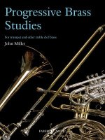 Progressive Brass Studies: For Trumpet and Other Treble Clef Brass