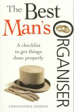 The Best Man's Organiser: A Checklist to Get Things Done Properly