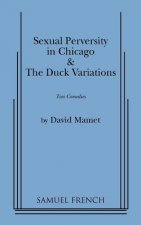 Sexual Perversity in Chicago and the Duck Variations