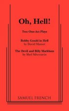Oh, Hell!: Two One Act Plays