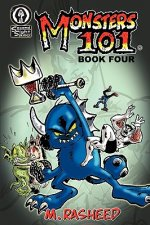 Monsters 101, Book Four: Late Enrollment