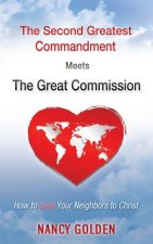 The Second Greatest Commandment Meets the Great Commission