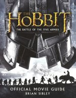 The Hobbit: The Battle of the Five Armies Official Movie Guide