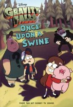 Gravity Falls: Once Upon a Swine