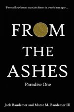 From the Ashes: Paradise One
