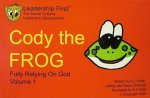 Cody the Frog, Volume 1: Fully Relying on God