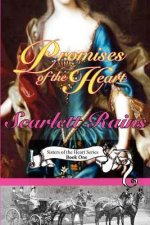 Promises of the Heart: Sisters of the Heart Series, Book One