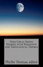 Nine Great Short Stories with Religious and Theological Themes