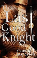 The Last Good Knight