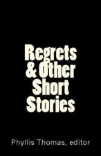 Regrets & Other Short Stories
