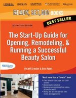 The Start-Up Guide for Opening, Remodeling & Running a Successful Beauty Salon