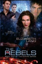 The Rebels: Book 2 of the the Empire Series