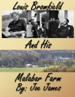 Louis Bromfield and his Malabar Farm