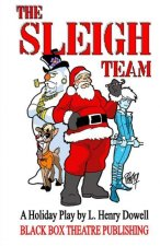 The Sleigh Team: Operation: Scrooge