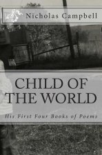 Child of the World: Poems