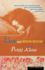 Love and Modern Medicine: Stories