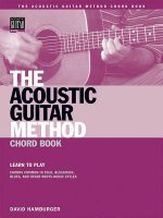 The Acoustic Guitar Method Chord Book: Learn to Play Chords Common in American Roots Music Styles