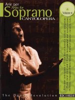 Cantolopera: Arias for Soprano Volume 4: Book/CD with Full Orchestra Accompaniments