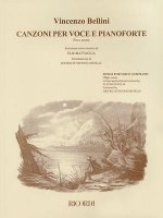 Vincenzo Bellini - Canzoni Per Voce: Songs for High Voice and Piano
