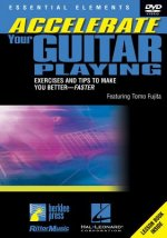 Accelerate Your Guitar Playing: Exercises and Tips to Make You Better--Faster