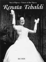 Renata Tebaldi: Aria Collection with Interpretations