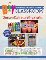 DIY Classroom: Classroom Routines and Organization