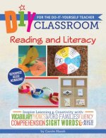 DIY Classroom: Reading and Literacy