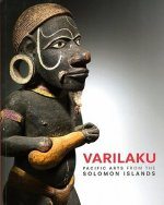 Varilaku: Pacific Arts from the Solomon Islands