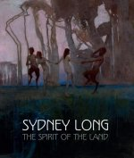 Sydney Long: The Spirit of the Land