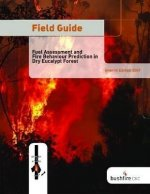 Field Guide: Fuel Assessment and Fire Behaviour Prediction in Dry Eucalypt Forest