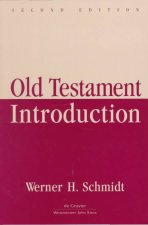 Old Testament Introduction (2nd Ed)