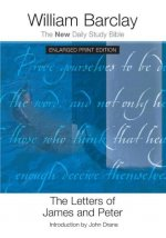 The Letters of James and Peter (Enlarged Print)