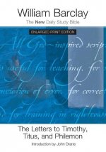 The Letters to Timothy, Titus, and Philemon (Enlarged Print)