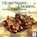 HeartSmart Cooking for Family and Friends: Great Recipes, Menus and Ideas for Casual Entertaining