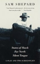 States of Shock, Far North, and Silent Tongue
