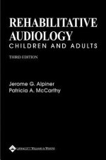 Rehabilitative Audiology: Children and Adults