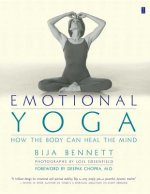 Emotional Yoga: How the Body Can Heal the Mind