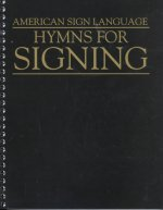 Hymns for Signing - American Sign Language