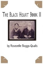 The Black Heart Book II