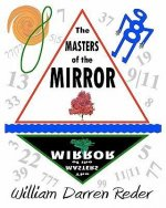 The Masters of the Mirror