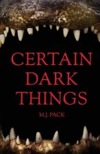 Certain Dark Things: Stories