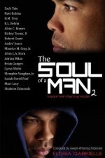 The Soul of a Man 2: Make Me Wanna Holler