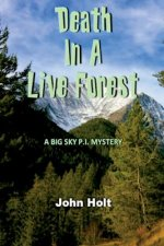 Death in a Live Forest