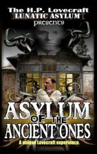 Asylum of the Ancient Ones